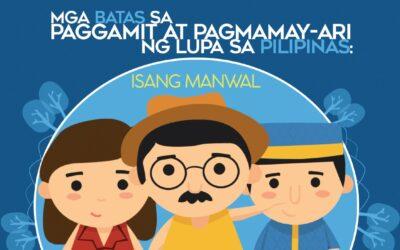 Mga Batas sa Paggamit at Pagmamayari ng Lupa Sa Pilipinas: Isang Manwal